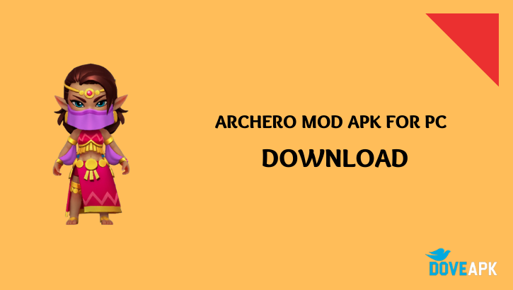 Archero mod apk for PC