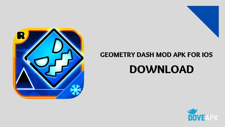 Geometry Dash MOD APK for IOS