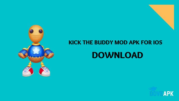 KICK THE BUDDY MOD APK FOR IOS
