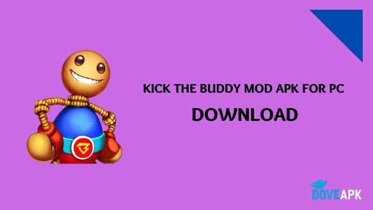 KICK THE BUDDY MOD APK FOR PC